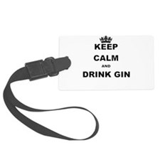 KEEP CALM AND DRINK GIN Luggage Tag