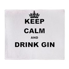 KEEP CALM AND DRINK GIN Throw Blanket