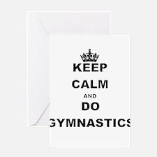 KEEP CALM AND DO GYMNASTICS Greeting Cards