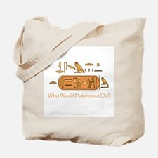What Would Hatshepsut Do? Tote Bag