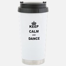 KEEP CALM AND DANCE Travel Mug