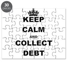 KEEP CALM AND COLLECT DEBT Puzzle