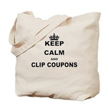 KEEP CALM AND CLIP COUPONS Tote Bag