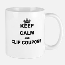 KEEP CALM AND CLIP COUPONS Mugs