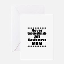 Never Underestimate ashera Designs Greeting Card