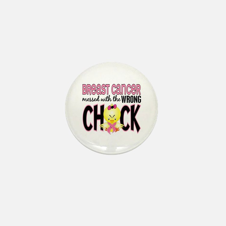 Breast Cancer Messed With Wrong Chick Mini Button