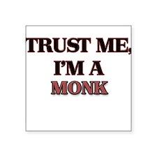 Trust Me, I'm a Monk Sticker