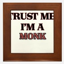 Trust Me, I'm a Monk Framed Tile
