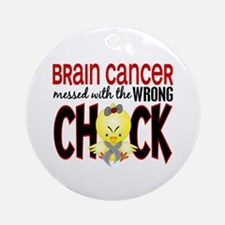 Brain Cancer Messed With Wrong Chick Ornament (Rou