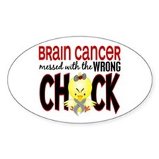 Brain Cancer Messed With Wrong Chick Decal