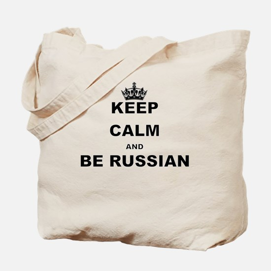 KEEP CALM AND BE RUSSIAN Tote Bag