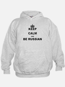 KEEP CALM AND BE RUSSIAN Hoodie