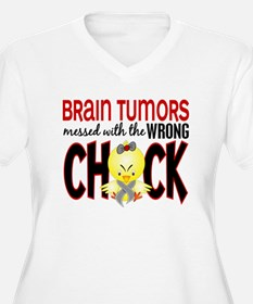 Brain Tumors Messed With Wrong Chick T-Shirt