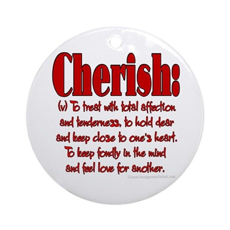 Cherish Definition Ornament (Round)
