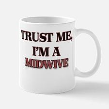 Trust Me, I'm a Midwive Mugs