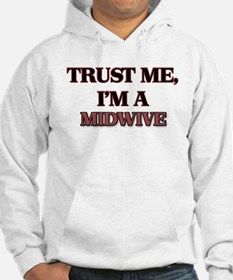 Trust Me, I'm a Midwive Hoodie