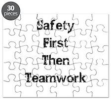 Safety First Then Teamwork Puzzle