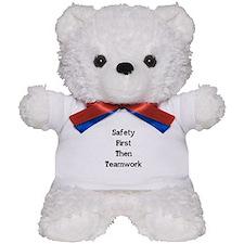 Safety First Then Teamwork Teddy Bear