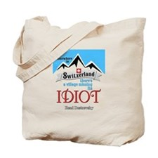 Village Missing Its Idiot Dostoevsky Style Tote Ba