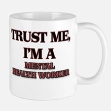 Trust Me, I'm a Mental Health Worker Mugs