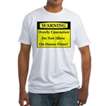 Warning! Overly Caucasian Fitted T-Shirt