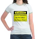 Warning! Overly Caucasian Jr. Ringer T-Shirt