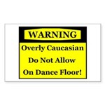 Warning! Overly Caucasian Rectangle Sticker