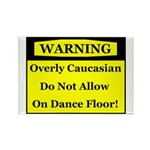 Warning! Overly Caucasian Rectangle Magnet