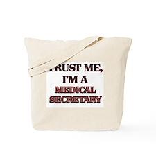 Trust Me, I'm a Medical Secretary Tote Bag