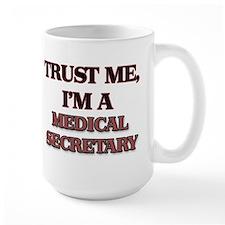 Trust Me, I'm a Medical Secretary Mugs