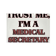 Trust Me, I'm a Medical Secretary Magnets