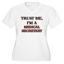 Trust Me, I'm a Medical Secretary Plus Size T-Shir