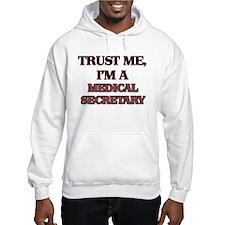 Trust Me, I'm a Medical Secretary Hoodie