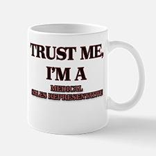 Trust Me, I'm a Medical Sales Representative Mugs