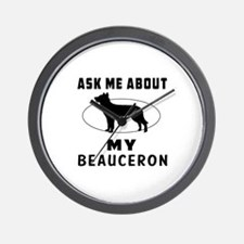 Ask Me About My Beauceron Wall Clock