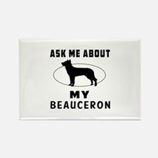 Ask Me About My Beauceron Rectangle Magnet