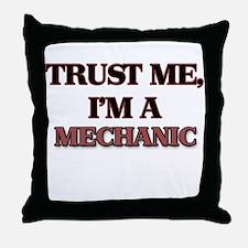 Trust Me, I'm a Mechanic Throw Pillow