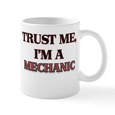 Trust Me, I'm a Mechanic Mugs