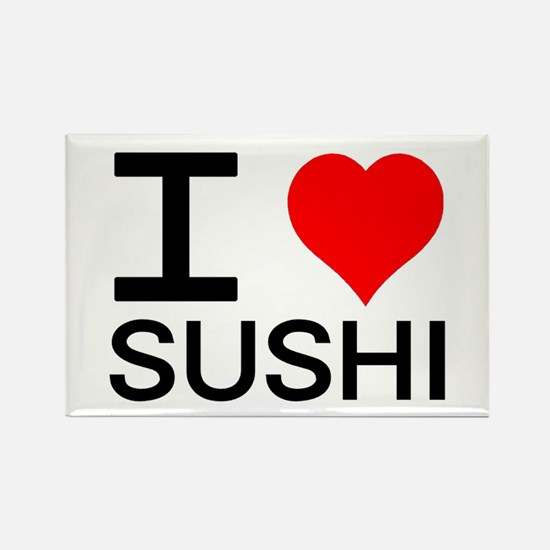 I Love Sushi Rectangle Magnet