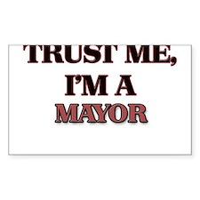 Trust Me, I'm a Mayor Decal