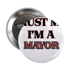 "Trust Me, I'm a Mayor 2.25"" Button"