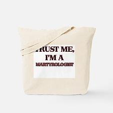 Trust Me, I'm a Martyrologist Tote Bag
