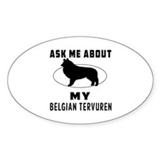 Ask Me About My Belgian Tervuren Decal