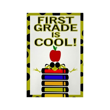 FIRST GRADE IS COOL! Rectangle Magnet