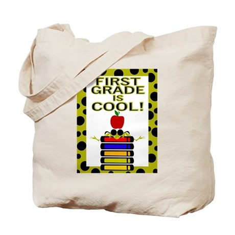 FIRST GRADE IS COOL! Tote Bag
