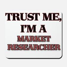 Trust Me, I'm a Market Researcher Mousepad