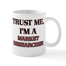 Trust Me, I'm a Market Researcher Mugs