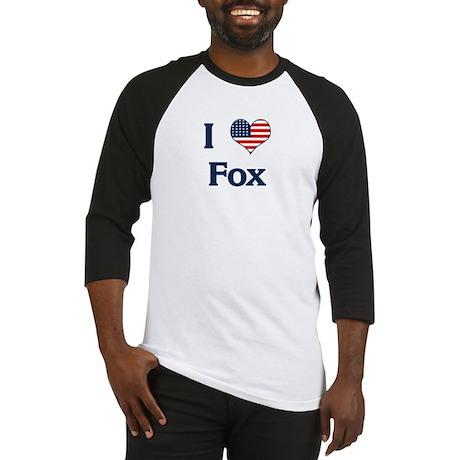 I Love Fox Baseball Jersey