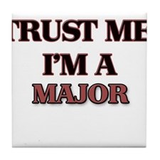 Trust Me, I'm a Major Tile Coaster