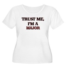 Trust Me, I'm a Major Plus Size T-Shirt